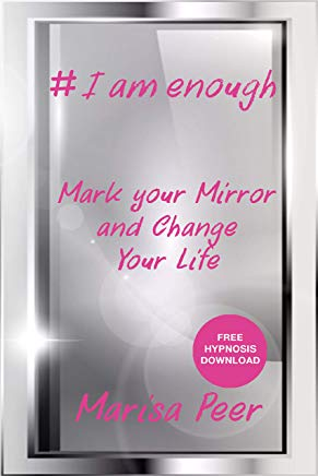 I Am Enough: Mark Your Mirror And Change Your Life Cover