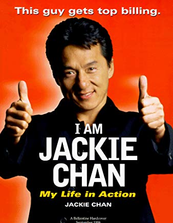 I Am Jackie Chan: My Life in Action Cover