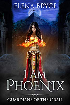 I am Phoenix (Guardians of the Grail Book 5) Cover