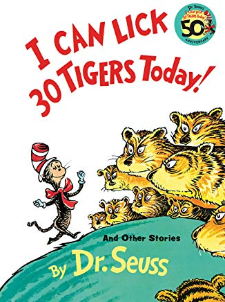 I Can Lick 30 Tigers Today! and Other Stories (Classic Seuss) Cover