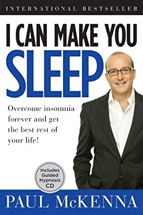 I Can Make You Sleep: Overcome Insomnia Forever and Get the Best Rest of Your Life!  Book and CD Cover