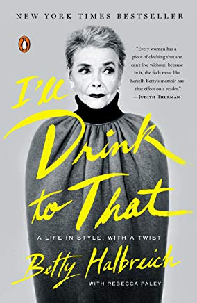 I'll Drink to That: A Life in Style, with a Twist Cover