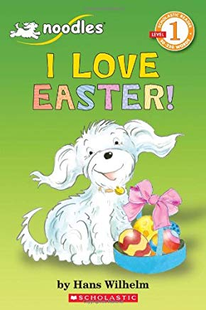 I Love Easter! (Scholastic Reader Level 1) Cover