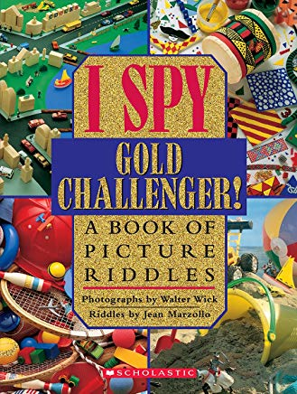 I Spy Gold Challenger: A Book of Picture Riddles Cover