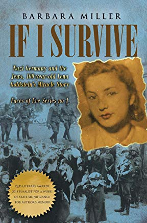If I Survive: Nazi Germany and the Jews: 100-Year Old Lena Goldstein's Miracle Story (Faces of Eve Book 1) Cover