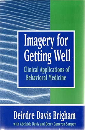 Imagery for Getting Well: Clinical Applications of Behavioral Medicine Cover
