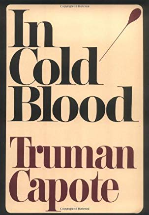 In Cold Blood: A True Account of a Multiple Murder and Its Consequences Cover