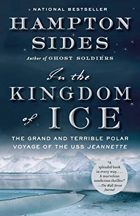 In the Kingdom of Ice: The Grand and Terrible Polar Voyage of the USS Jeannette Cover