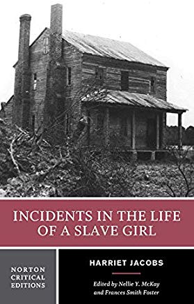 Incidents in the Life of a Slave Girl (Norton Critical Editions) Cover