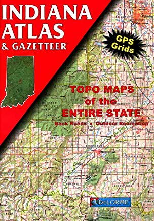 Indiana Atlas & Gazetteer (Delorme Atlas & Gazetteer) Cover