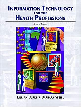 Information Technology for the Health Professions (2nd Edition) Cover