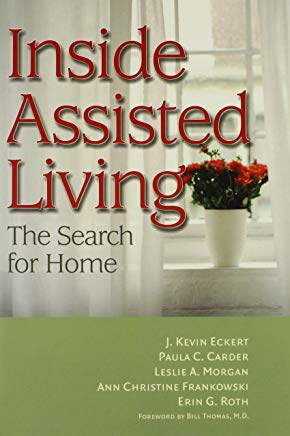 Inside Assisted Living: The Search for Home Cover
