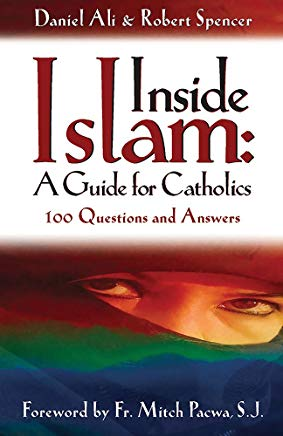 Inside Islam: A Guide for Catholics: 100 Questions and Answers Cover