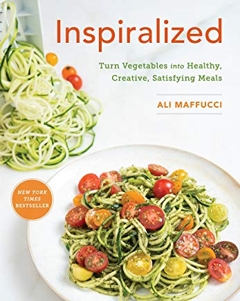 Inspiralized: Turn Vegetables into Healthy, Creative, Satisfying Meals Cover