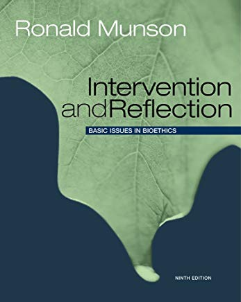 Intervention and Reflection: Basic Issues in Bioethics Cover