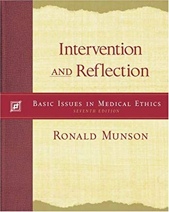 Intervention and Reflection: Basic Issues in Medical Ethics (with InfoTrac) Cover
