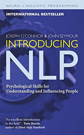Introducing NLP: Psychological Skills for Understanding and Influencing People (Neuro-Linguistic Programming) Cover