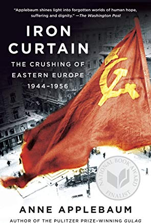 Iron Curtain: The Crushing of Eastern Europe, 1944-1956 Cover