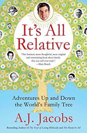 It's All Relative: Adventures Up and Down the World's Family Tree Cover
