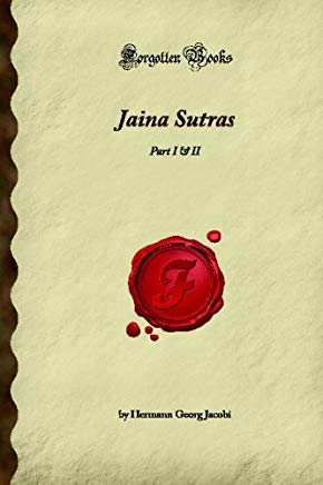 Jaina Sutras: Part I & II (Forgotten Books) Cover
