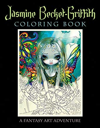 Jasmine Becket-Griffith Coloring Book: A Fantasy Art Adventure Cover