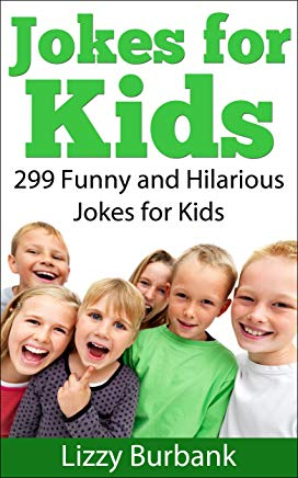 Jokes for Kids: 299 Funny and Hilarious Clean Jokes for Kids Cover