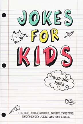 Jokes for Kids: The Best Jokes, Riddles, Tongue Twisters, Knock-Knock jokes, and One liners for kids: Kids Joke books ages 7-9 8-12 Cover