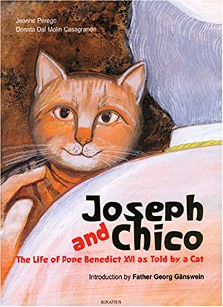 Joseph and Chico: The Life of Pope Benedict XVI as Told By a Cat Cover
