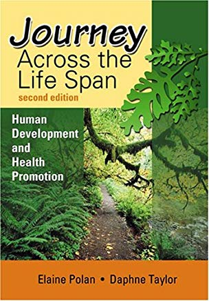 Journey Across the Life Span: Human Development and Health Promotion Cover