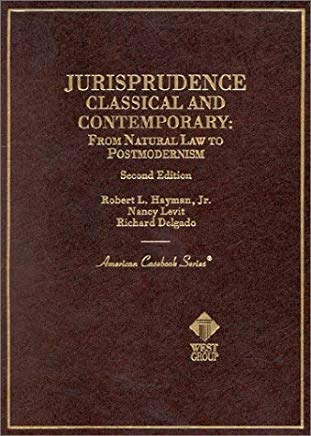 Jurisprudence, Classical and Contemporary: From Natural Law to Postmodernism, 2d (Coursebook) Cover