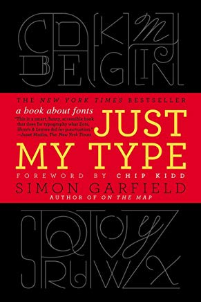 Just My Type: A Book About Fonts Cover