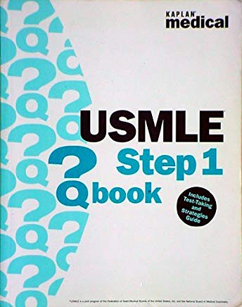 Kaplan Medical USMLE Step 1 Qbook including Test-Taking and Study Strategies Guide Cover