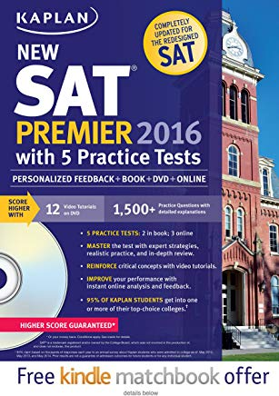 Kaplan New SAT Premier 2016: With 5 Practice Tests (Kaplan Test Prep) Cover