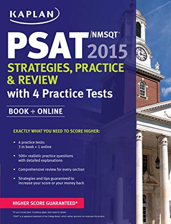 Kaplan PSAT/NMSQT 2015 Strategies, Practice, and Review with 4 Practice Tests: Book + Online (Kaplan Test Prep) Cover
