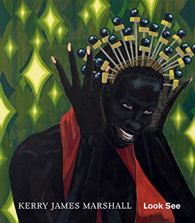Kerry James Marshall: Look See Cover