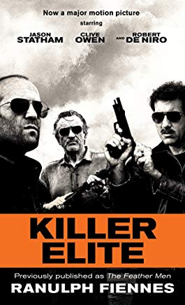 Killer Elite (previously published as The Feather Men): A Novel (Random House Movie Tie-In Books) Cover