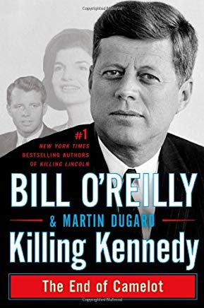 Killing Kennedy: The End of Camelot Cover