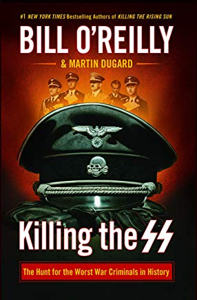 Killing the SS: The Hunt for the Worst War Criminals in History Cover