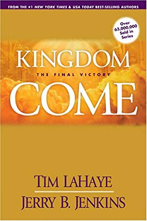Kingdom Come: The Final Victory (Left Behind Sequel) Cover
