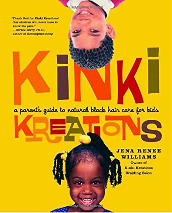 Kinki Kreations: A Parent's Guide to Natural Black Hair Care for Kids Cover