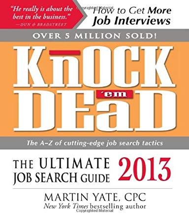 Knock 'em Dead 2013: The Ultimate Job Search Guide Cover