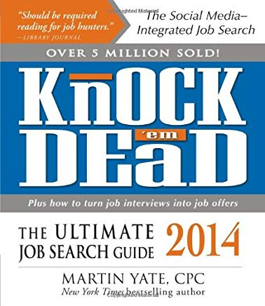 Knock 'em Dead 2014: The Ultimate Job Search Guide Cover
