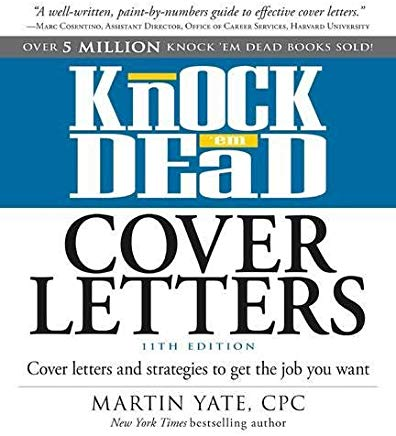 Knock 'em Dead Cover Letters: Cover Letters and Strategies to Get the Job You Want Cover