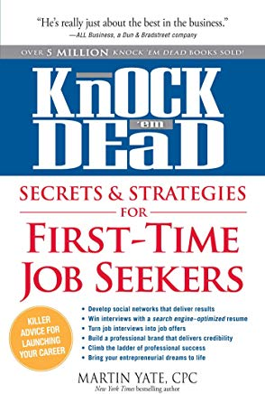 Knock 'em Dead Secrets & Strategies for First-Time Job Seekers Cover