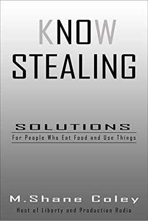 Know Stealing: Solutions for people who eat food and use things. Cover