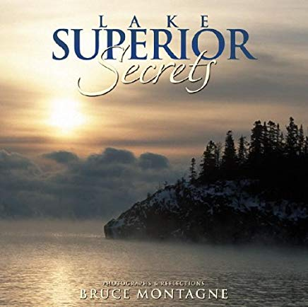 Lake Superior Secrets: Photographs & Reflections Cover