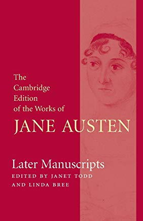 Later Manuscripts (The Cambridge Edition of the Works of Jane Austen) Cover
