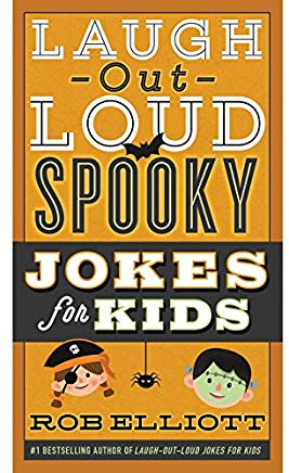 Laugh-Out-Loud Spooky Jokes for Kids (Laugh-Out-Loud Jokes for Kids) Cover