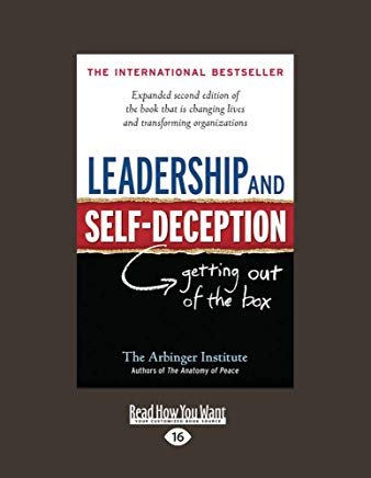 Leadership and Self-Deception: Getting Out of the Box (Second Edition) Cover