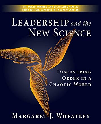 Leadership and the New Science: Discovering Order in a Chaotic World Cover